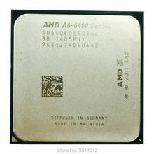 AMD A6-Series A6-6400K A6 6400 A6 6400K A6 6400B 3.9G 65W Dual-Core CPU Processor AD640KOKA23HL/AD640BOKA23HL Socket FM2(China)