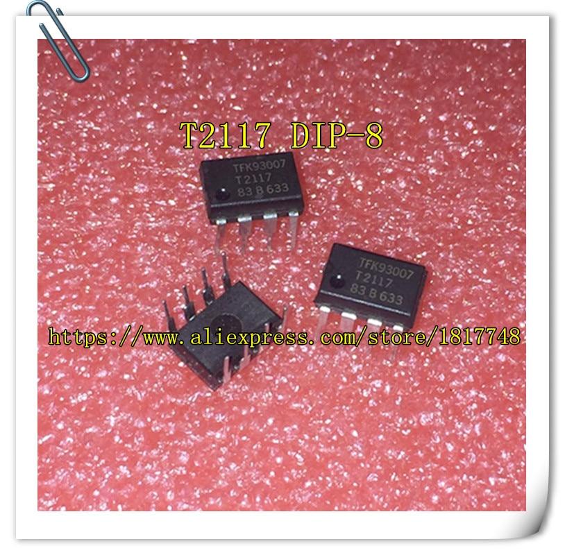 1PCS LOT T2117 2117 DIP 8