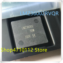 NEW 1PCS/LOT LMZ36002RVQT LMZ36002RVQR LMZ36002  43B3QFN IC