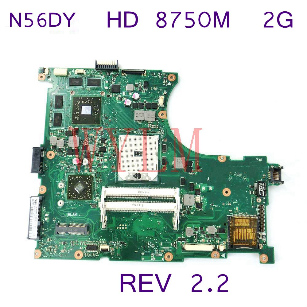 N56DY Graphic HD 8750M 2GB 216-084200 Mainboard REV 2.2 For ASUS N56D N56DP N56DY Laptop Motherboard DDR3 100% Tested Working N56DY Graphic HD 8750M 2GB 216-084200 Mainboard REV 2.2 For ASUS N56D N56DP N56DY Laptop Motherboard DDR3 100% Tested Working