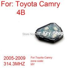 5 шт/лот ключ автомобиля Удаленная панель для Toyota Camry 4 кнопки дистанционного управления 2005-2009 314,3 МГц