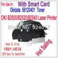 Для Okidata B2500MFP B2520MFP B2540MFP Тонер, Для Okidata 56120401 Тонер Для OKI B2500 B2520 B2540 MFP Принтер, с Смарт-Карты