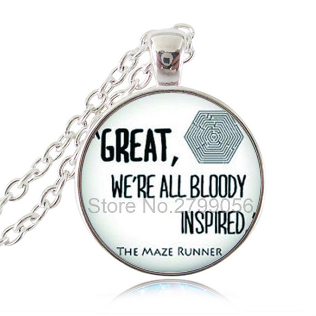 The Maze Runner Necklace Movie Quote Pendant Great Gifts For Her Him Greek Jewelry Gl Cabochon