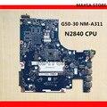 ACLU9/ACLU0 <font><b>NM</b></font>-A311 основная плата для lenovo G50 G50-30 Материнская плата ноутбука DDR3 с N2840/N2830 процессор, 100% работает!
