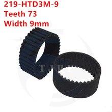 5 шт./упак. HTD3M ГРМ 219 HTD3M 9 Длина 219 мм зубы 73 Ширина 9 мм резиновый пояс 219htd3m промышленные ремень S3M