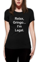 Round Collar Tee Shirts Crew Neck Cotton Short Sleeve Relax Gringo I M Legal Funny Mexican