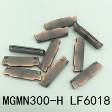 10 stücke MGMN300 H LF6018 CNC schneiden klinge FÜR stahl/edelstahl/guss iro Einsatz werkzeuge klinge