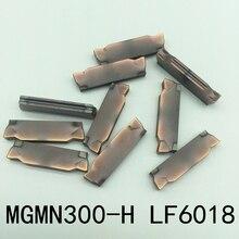 Hoja de corte CNC MGMN300 H LF6018, para acero inoxidable, herramientas de inserción, 10 Uds.