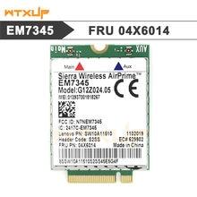 Para lenovo thinkpad em7345 4g lte banda larga móvel 4g cartão wwan em7345 módulo 04x6019