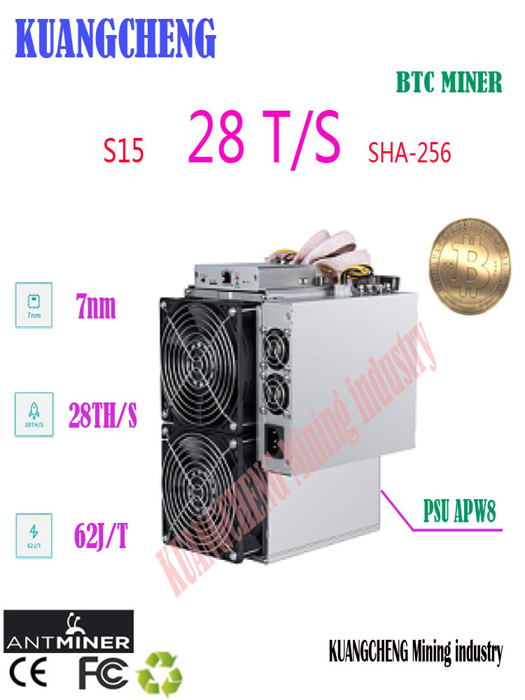 KUANGCHENG SELL ASIC Btc Miner  7nm 28T ANTMINER S15 With Bitmain Psu Sha256 Miner Better Than S9 S11 M10 Innosilicon T2T(China)
