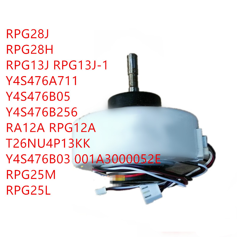 RPG28J/RPG28H/RPG13J RPG13J-1/Y4S476A711/Y4S476B05/Y4S476B256/RA12A RPG12A/T26NU4P13KK/Y4S476B03 001A3000052E/RPG25M/RPG25L