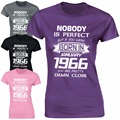 Made in Custom Any Year Ladies Fitted T Shirt Born Birthday Age Nobody Is Perfect Present Funny Gift O Neck Brand Cotton T-shirt