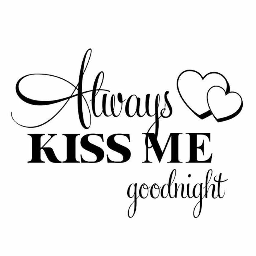 Hot Sale Wall Stickers Always Kiss Me Goodnight Wall Sticker Quote Decal Removable Sticker For Badroom Home Decor Dropshipping
