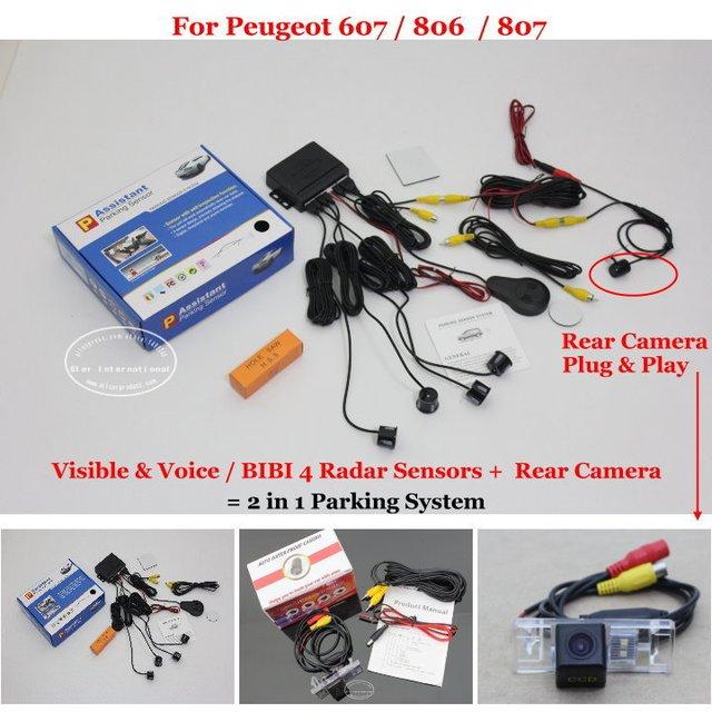 For Peugeot 607 / 806  / 807 - Car Parking Sensors + Rear View Back Up Camera = 2 in 1 Visual / BIBI Alarm Parking System