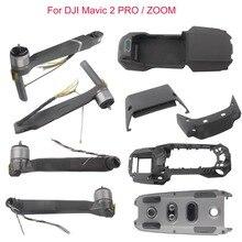 DJI Mavic 2 Pro/Zoom Üst/Alt Kapak Kabuk/Orta Çerçeve/Ön Arka Arka Sol sağ Motor Kol Bacaklar Montaj DJ0065