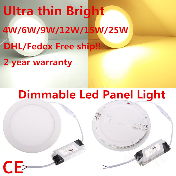 DHL free shipping10pcs 2017 Dimmable Led Panel Light 4W 6W 9W 12W 15W 25W Round/Square  With Power Adapter AC110-220V Ultra thin