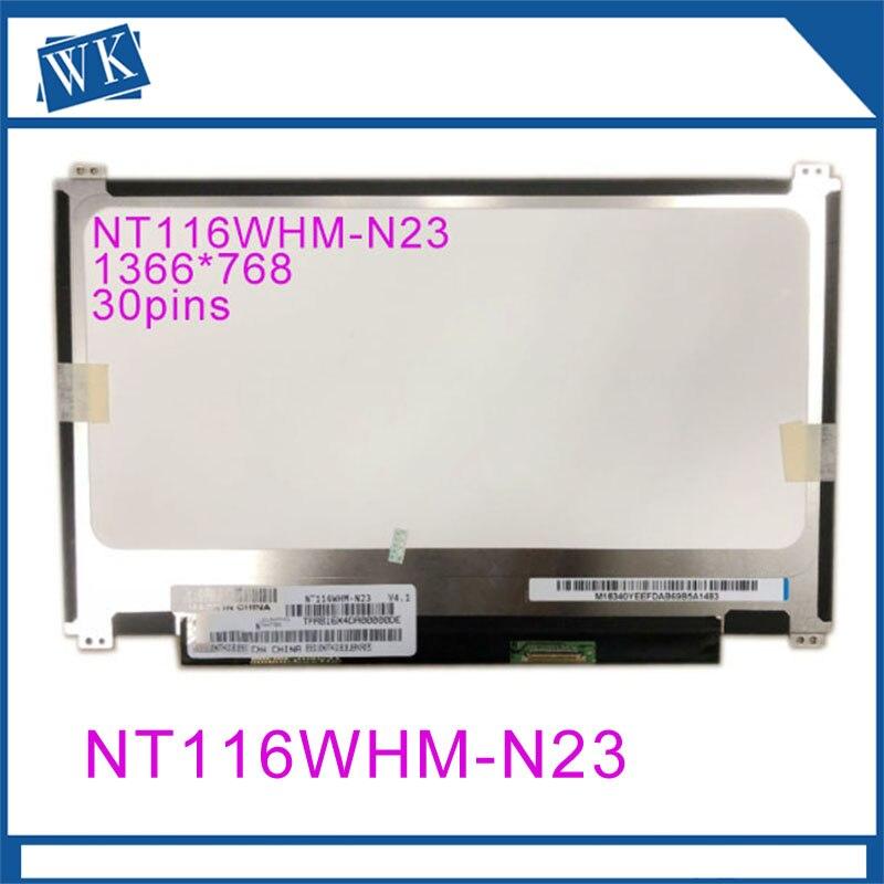 NT116WHM-N23 V4.1 fit LCD B116XTN01.0 N116BGE-E42 N116BGE-E32 N116BGE-EA2 B116XTN02.3 up+down screw holesNT116WHM-N23 V4.1 fit LCD B116XTN01.0 N116BGE-E42 N116BGE-E32 N116BGE-EA2 B116XTN02.3 up+down screw holes