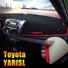 Приборной панели автомобиля Избегайте свет pad инструмент крышка платформы стол коврики ковры LHD для Toyota YARIS L 2014 2015 Аксессуары