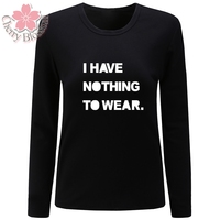 Cherry Blossom Women T Shirt Cotton T Shirt Long Sleeve O Neck TShirts I Have Nothing