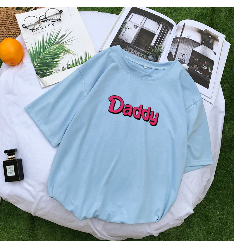 T Shirts Women Summer Funny DADDY Letter Print Tshirt Harajuku Casual Streetwear Kawaii Plus Size Camiseta Mujer Tee Shirt Femme (12)