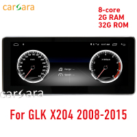 2G RAM 32G ROM 10.25 Android display for Mercede Benz GLK X204 2008 to 2015 GPS Navigation radio stereo dash multimedia player