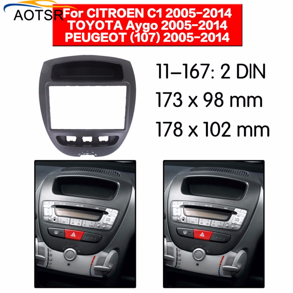 Radio Facia For Toyota Aygo/ Citroen C1/ Peugeot 107 2005 2006 2007 2008 2009 2014 2Din Fascia Car Stereo Radio Installtion Dash