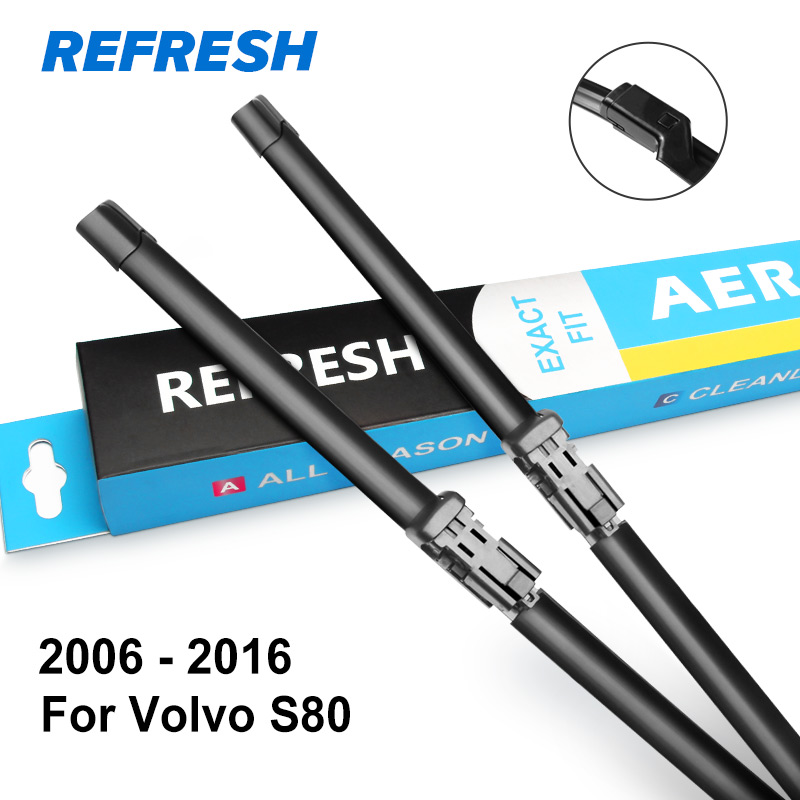 REFRESH Щетки стеклоочистителя для Volvo S80 Fit Hook Arms / Pinch Tab Arms / Push Button Arms Модельный год с 1998 по год - Цвет: 2006 - 2016
