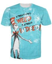 Um Amigo com Erva Daninha T-Shirt Personagem de Desenho Animado de Fato Dr. Suess Gato camiseta Dr. Seuss 'The Cat in the Hat Sexy Mulheres Homens S-6XL R772