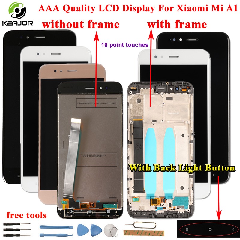 for Xiao Mi A1 MiA1 LCD Display+Touch Screen+Frame with Back Light Button Flex Cable Glass Panel Tools For Xiaomi Mi A1 MiA1 LCDfor Xiao Mi A1 MiA1 LCD Display+Touch Screen+Frame with Back Light Button Flex Cable Glass Panel Tools For Xiaomi Mi A1 MiA1 LCD