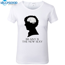 2017 New Summer Women's Fashion Brainy Is The New Sexy Letter Printed Tops Shirts Short Sleeve Sherlock T-shirts S1240
