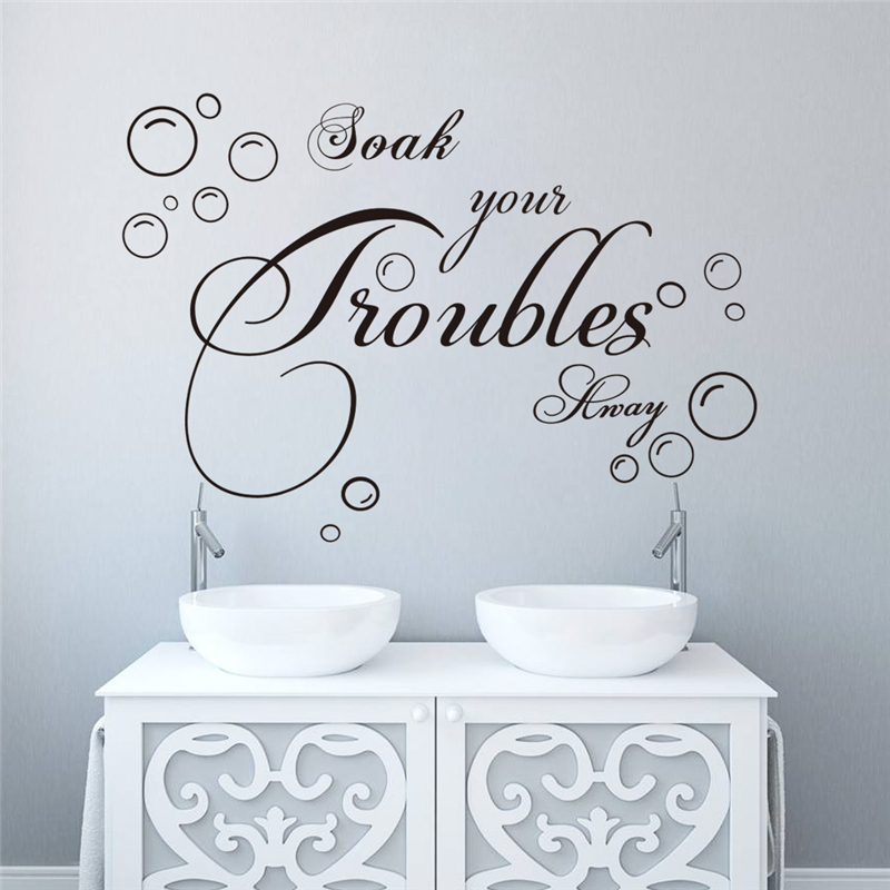 Soak Your Troubles Away Wall Stickers Quotes For Bathroom Home Deocr Diy  Wall Art Removable Decals