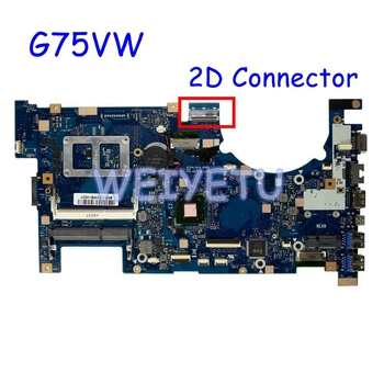 G75VW With 2D Connector Motherboard For ASUS G75V G75VW Laptop Mainboard 60-N2VMB1501B07 REV 2.4 100% Tested Working Well