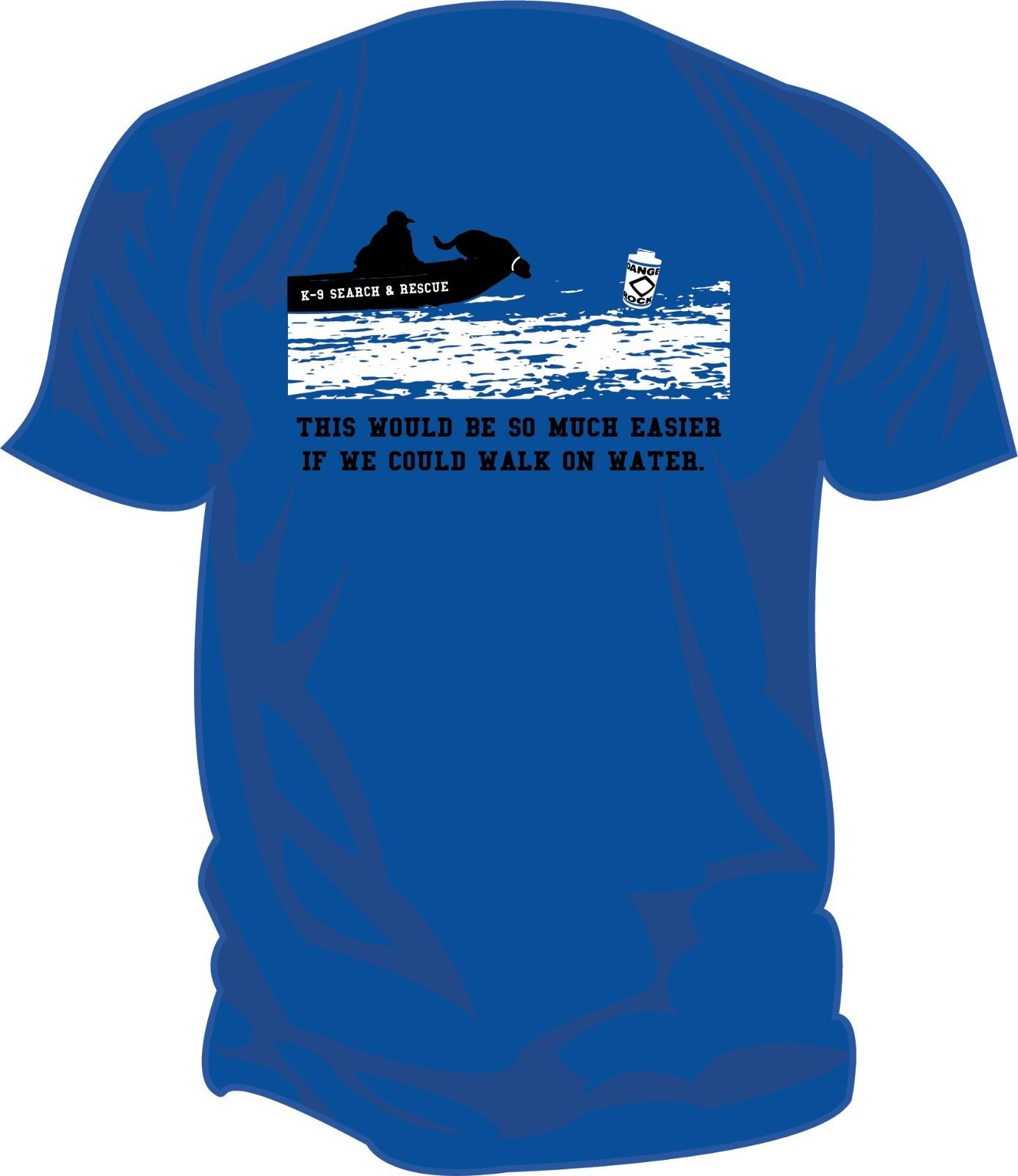 2019 New Fashion Casual Men T-shirt SAR - Search & Rescue: HRD K9 BOAT, CADAVER Screen Printed T-Shirt ROYAL BLUE