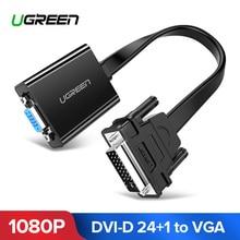 Ugreen 액티브 DVI VGA 어댑터 1080P DVI D 24 + 1 VGA 남성 여성 어댑터 변환기 케이블 노트북 PC 호스트 그래픽 카드