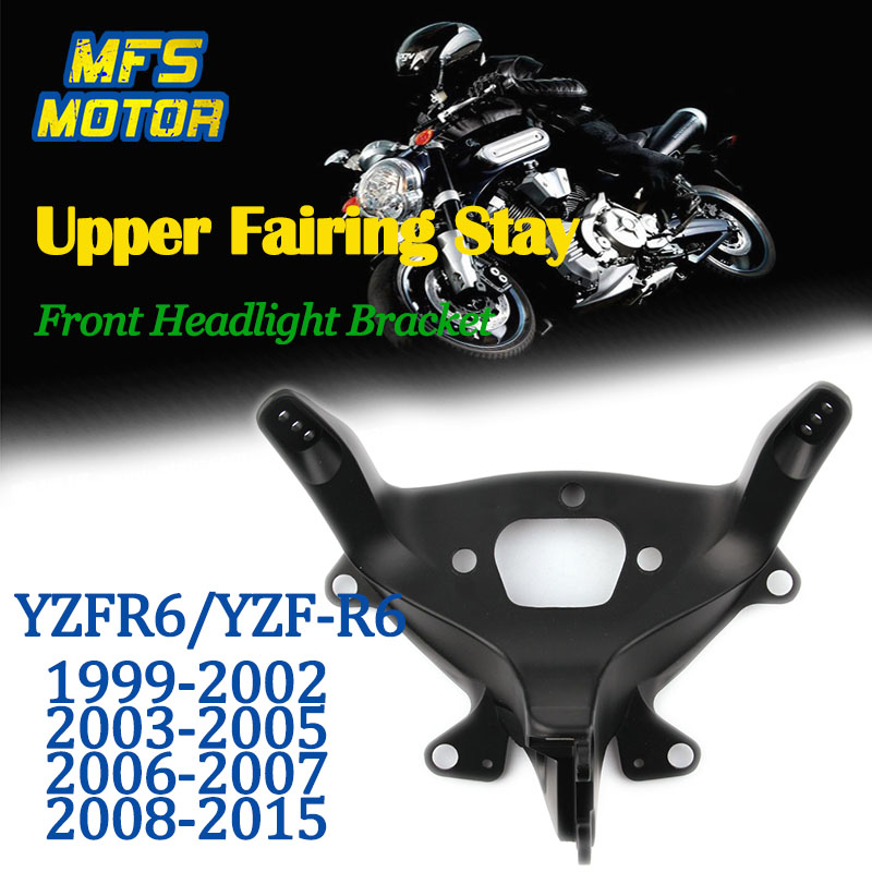 For 99-15 Yamaha YZFR6 YZF R6 Upper Fairing Stay Front Headlight Bracket 1999 2000 2001 2002 2003 2004 2005 2006 2007 2008-2015