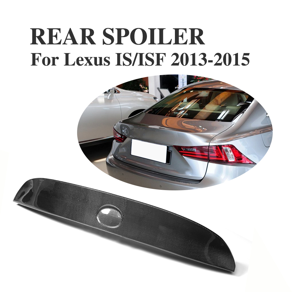 Carbon Firber Rear Trunk lip Lid Wing Spoiler FOR LEXUS IS250 IS350 IS-F BUMPER 2013-2015 Car Styling car styling rear bumper led brake lights warning lights case for lexus is250 is300 is350 accessories good quality