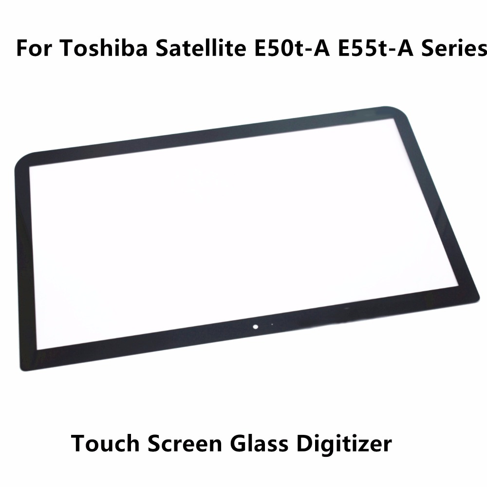 New Touch Panel Screen Digitizer Glass Lens Replacement 15.6'' For Toshiba Satellite E50t-A E55t-A Series E55t-A5320 E55t-A511  new 10 toshiba encore 2 wt10 touch screen digitizer glass replacement