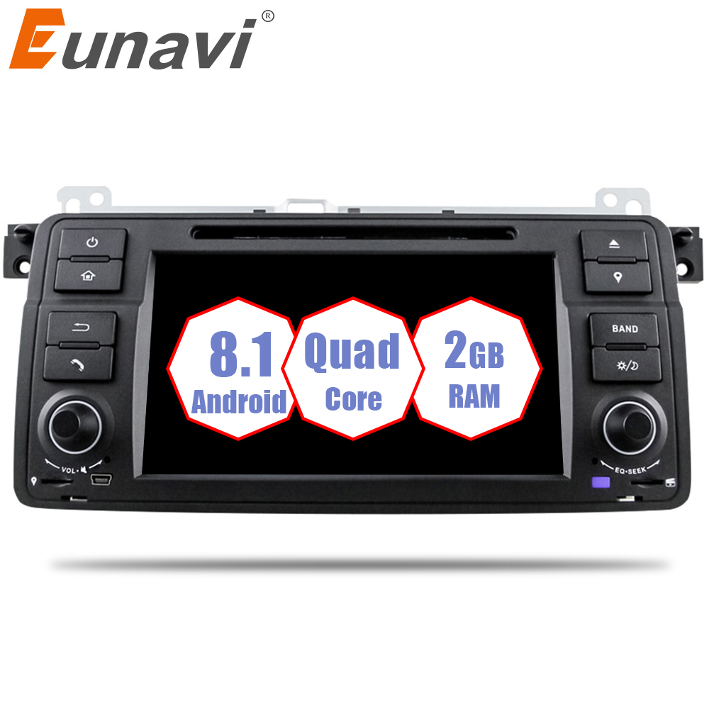 Eunavi Quad Core 1 Din Android 8.1 Car DVD player car radio for BMW E46 M3 with GPS Navigation Bluetooth WIFI USB SWC support 3g автомобильный dvd плеер 1 dvd hyundai ix45 dvd gps 3g wifi bluetooth