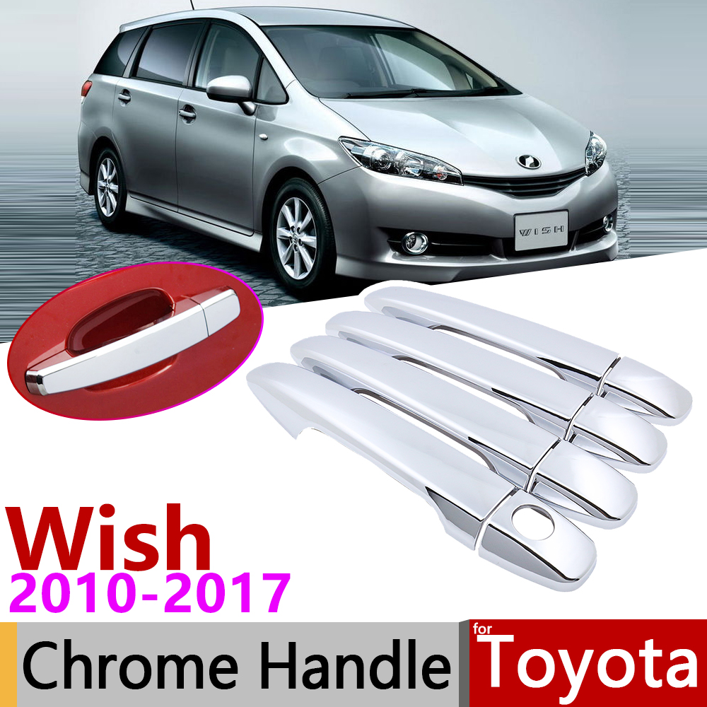 For Toyota Wish AE20 20 2010~2017 Chrome Door Handle Cover Car Accessories Stickers Trim Set 2011 2012 2013 2014 2015 2016