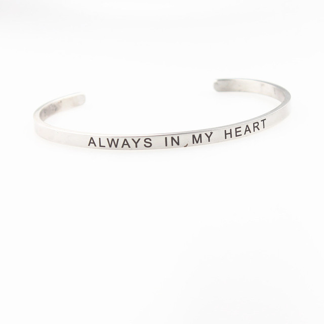 Hot Silver Always In My Heart Inspirational Bangle 316l Stainless Steel Open Cuff Mantra Bracelets For
