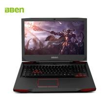 Bben G17 Окна 10 Intel I7 7700HQ Ноутбук игровой Тетрадь компьютер NVIDIA GDDR5 6 г Оперативная память FHD1920 * 1080 клавиатура с подсветкой HDD + SSD