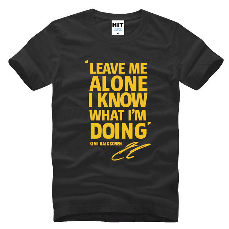 Leave Me Alone I Know What I'm Doing Letter Printed Mens Men T Shirt Tshirt 2016 New Short Sleeve Cotton T-shirt Tee