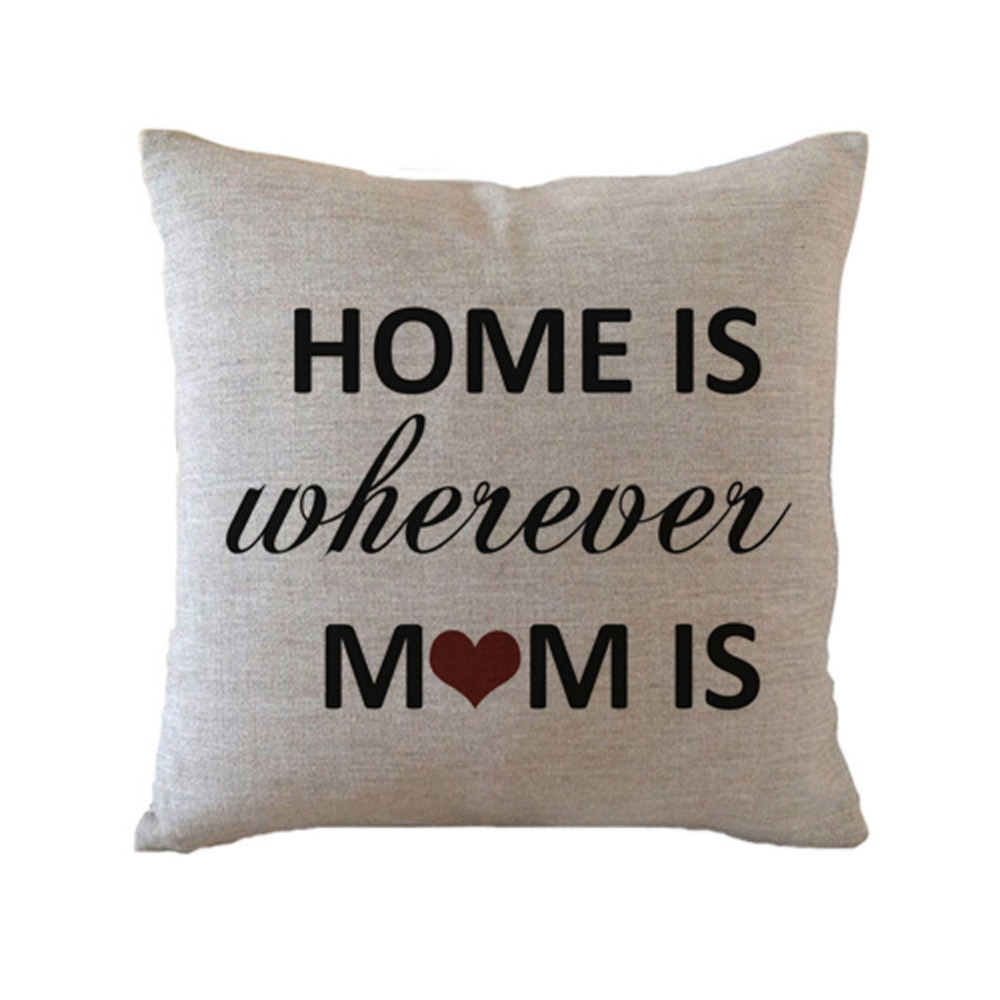 Mum Mother Gifts Cushion Cover Home Is Wherever Mom Is Quote Throw ...