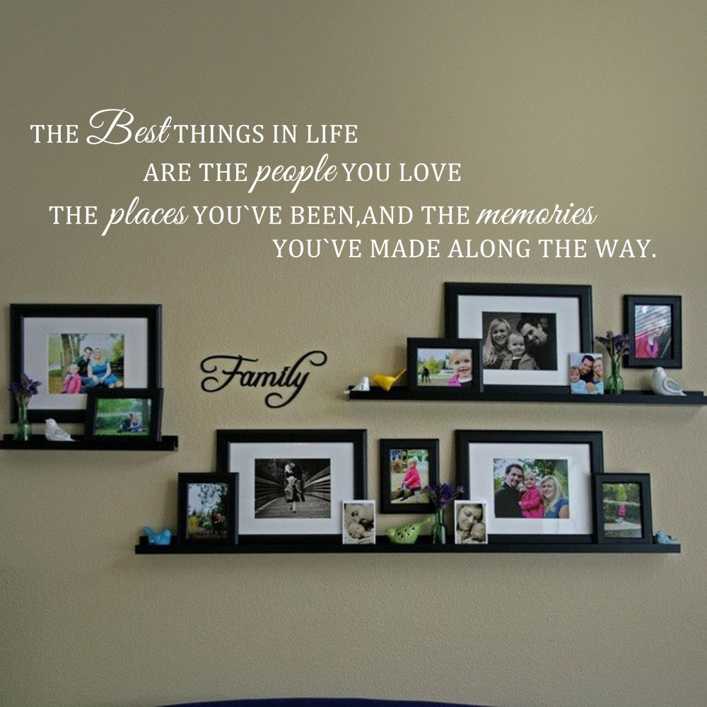 Inspirational Wall Quote The Best Things In Life Love Place Memories