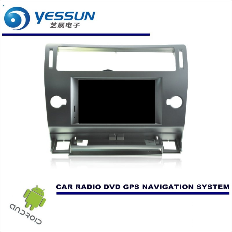 YESSUN Car Android Navigation System For Citroen C4 Pallas 2004~2010 Radio Stereo CD DVD Player GPS Navi BT HD Screen Multimedia