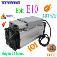 Used Asic miner Ebit E10 18T SHA256 Bitecoin BCH BTC Miner Better than antminer S9 S11 S15 WhatsMiner M3X M10 Innosilicon T2T T3