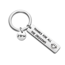 Romantic Funny Gift for Boyfriend Husband Engraved Thanks All The Orgasms I Love You Naughty Idea Couple Key Chain