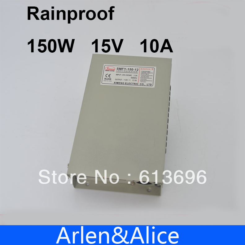 150W 15V 10A Rainproof outdoor Single Output Switching power supply smps AC TO DC for LED 60w 24v 2 5a rainproof outdoor single output switching power supply smps ac to dc for led