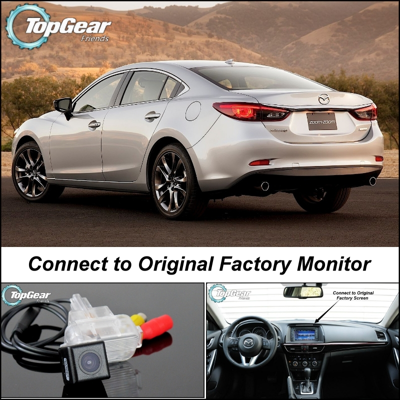 Car Camera Connect to Original Factory Screen Monitor For Mazda 6 M6 Atenza GJ 2013 Up