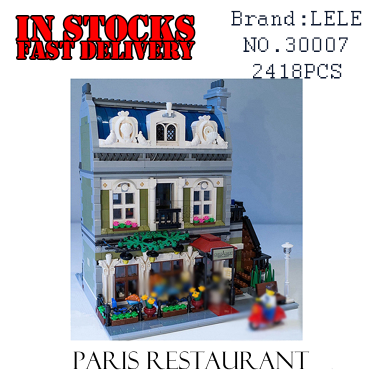 LELE 30007 Creator Expert City Street Parisian Restaurant Model Building Kits Blocks Toys for children Clone 15010 10243 dhl new 2418pcs lepin 15010 city street parisian restaurant model building blocks bricks intelligence toys compatible with 10243